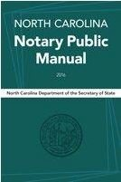 North Carolina Notary Public Manual 2016